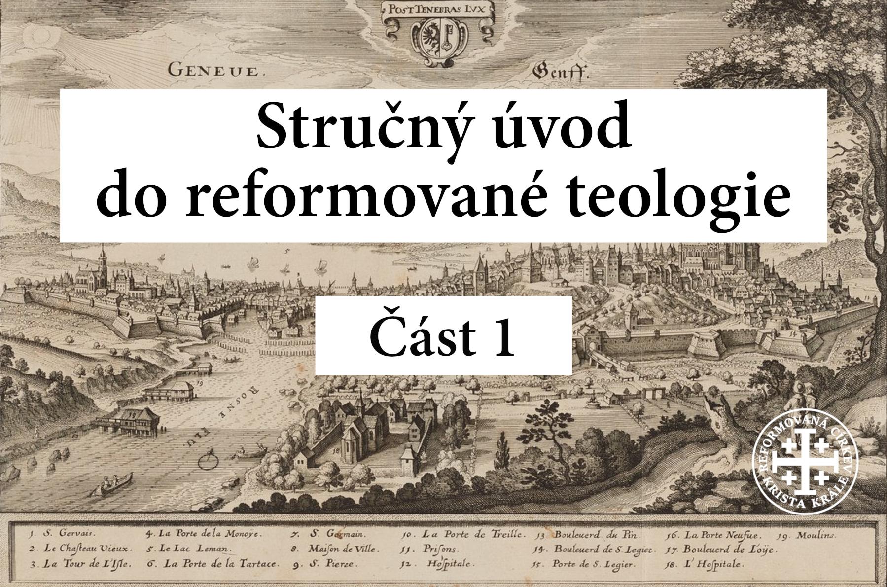 Stručný úvod do reformované teologie 1